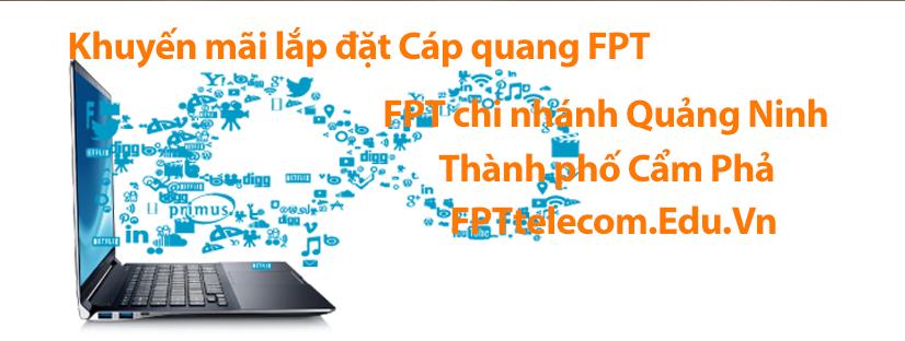 fpt-telecom-chi-nhanh-cam-pha-quang-ninh