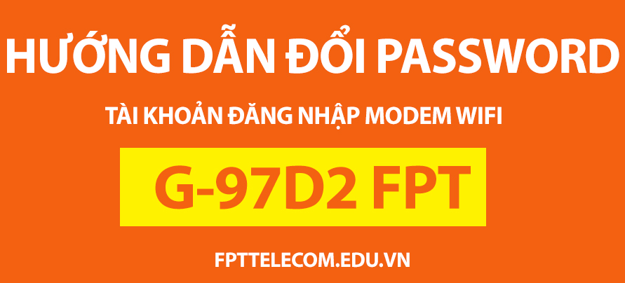 HUONG-DAN-DOI-PASSWORD-DANG-NHAP-MODEM-WIFI-G97D2