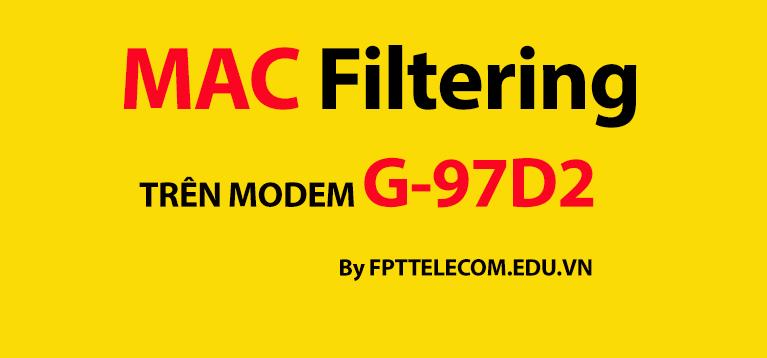 loc-mac-filtering-tren-modem-wifi-fpt-g-97d2
