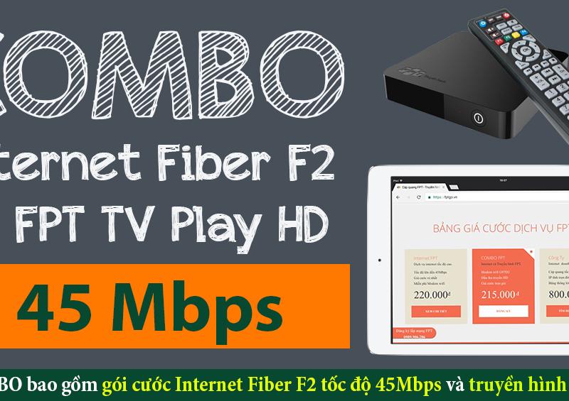 Thông tin gói cước COMBO Internet Fiber F2 và truyền hình FPT