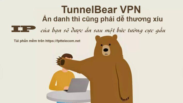 TunnelBear-VPN Phần mềm ẩn danh truy cập internet cực kỳ dễ thương