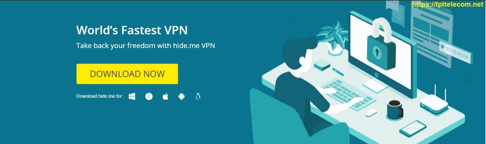 HideMe VPN - tải về miễn phí phần mềm VPN tốt nhất