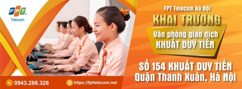 Văn Phòng giao dịch FPT Telecom tại Khuất DUy Tiến