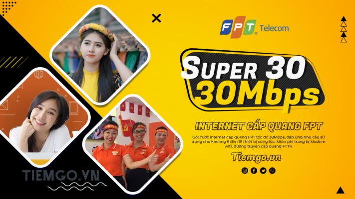 Gói cước Internet cáp quang FPT Super 30